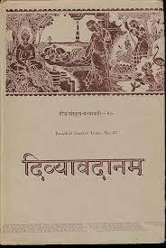 Divyavadana - Sanskrit Anthology of Buddhist Avadana - History Flame